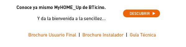 MyHOME_Up, la nueva domótica de BTicino. ¡Descúbrela!
