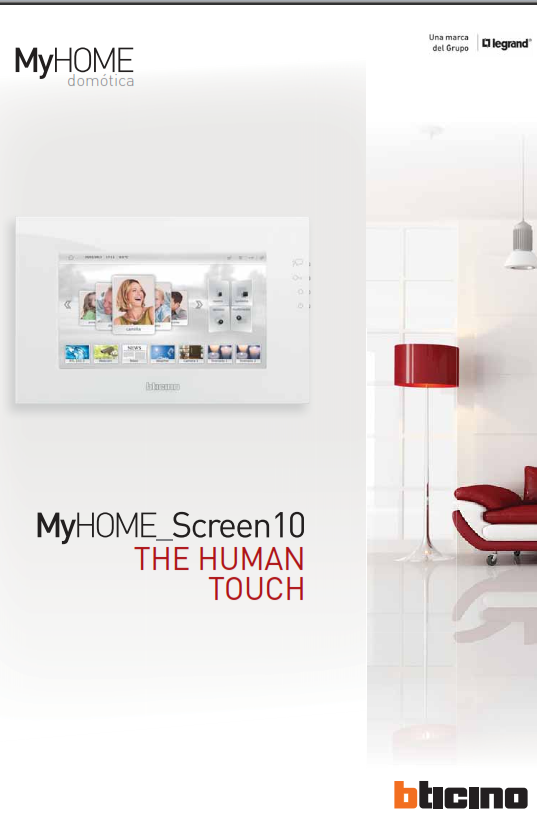MyHome_Screen 10, el nuevo display de la domótica de BTicino. The human touch.